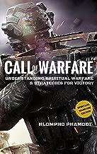 CALL OF WARFARE: Understanding Spiritual warfare and Strategies for victory