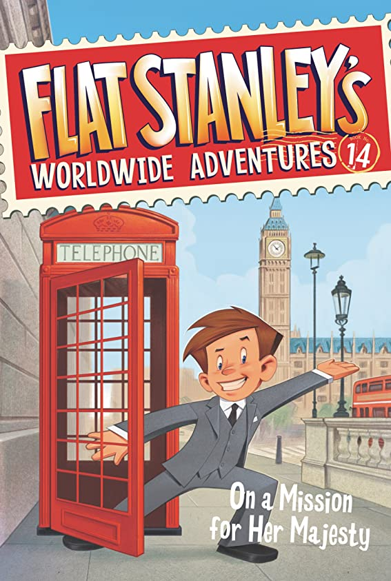 Flat Stanley's Worldwide Adventures #14: On a Mission for Her Majesty (English Edition)