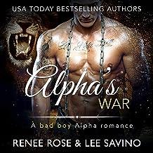 Alpha's War: A Bad Boy Alpha Romance: Bad Boy Alphas, Book 7
