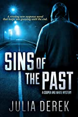 Sins of the Past: A riveting suspense novel that keeps you guessing until the end (A Cooper and White Mystery Book 1) Kindle Edition