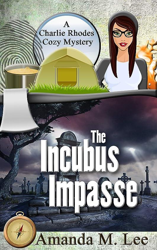 ロビー衣服衣類The Incubus Impasse (A Charlie Rhodes Cozy Mystery Book 6) (English Edition)