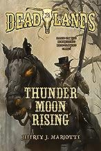 Deadlands: Thunder Moon Rising