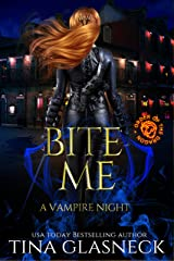 Bite Me: A Vampire Night (Order of the Dragon) Kindle Edition