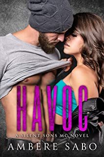 Havoc: A Silent Sons MC Novel Book Two