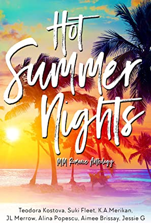 Hot Summer Nights (MM Romance Charity Anthology)