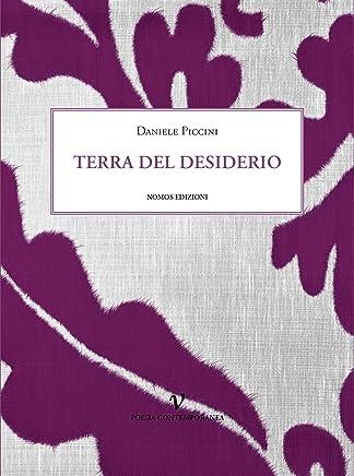 Terra del desiderio (Poesia contemporanea Vol. 21)