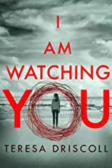 I Am Watching You Kindle Edition