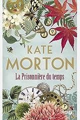 La Prisonnière du temps (French Edition) Kindle Edition