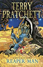 Reaper Man: (Discworld Novel 11) (Discworld series)