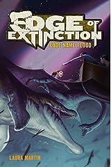 Edge of Extinction #2: Code Name Flood Kindle Edition