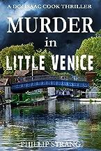 Murder in Little Venice (DCI Cook Thriller Series Book 4)