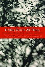 Finding God in All Things: Celebrating Bernard Lonergan, John Courtney Murray, and Karl Rahner