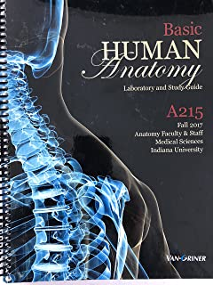 Basic Human Anatomy - Laboratory and Study Guide - Custom Edition for A215 at Indiana University