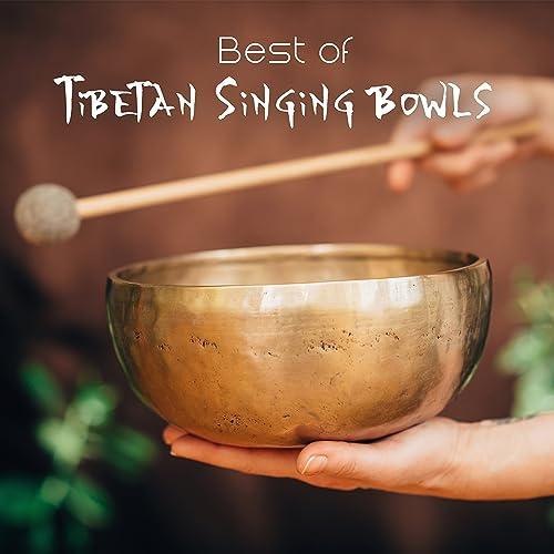 Best of: Tibetan Singing Bowls - Spiritual Music for Reiki