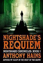 Nightshade's Requiem (Nightshade Chronicles Book 1)