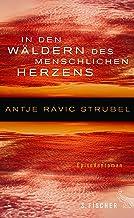 In den Wäldern des menschlichen Herzens: Episodenroman (German Edition)