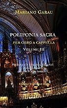 Raccolta di n.12 partiture originali di musica sacra per cori misti Volume 05 POLIFONIA SACRA PER CORO A CAPPELLA femminili e maschili