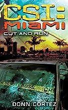 CSI Miami: Cut and Run (CSI: Miami)