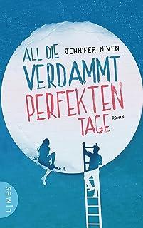 All die verdammt perfekten Tage: Roman - Der Roman zum Film (German Edition)