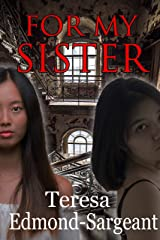 For My Sister: A Short Story Kindle Edition
