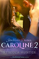 Stockholm Diaries, Caroline 2: The Foreign Fling Duet Kindle Edition