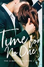 Time for No One: The Lurry Series, Book 1