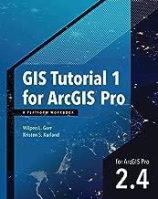 GIS Tutorial 1 for ArcGIS Pro: A Platform Workbook (GIS Tutorials) (English Edition)