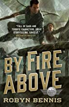 By Fire Above: A Signal Airship Novel