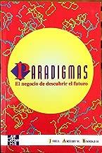 Paradigmas: El negocio de descubrir el futuro (Spanish Edition)