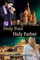 Holy Fool Holy Father Kindle Edition