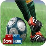 Guide for score Hero