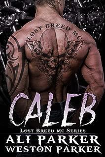 Caleb (The Lost Breed MC Book 6)