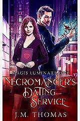 Necromancer's Dating Service (Magis Luminare Book 1) Kindle Edition