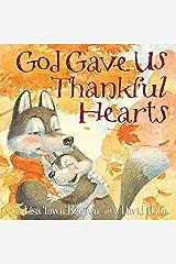 God Gave Us Thankful Hearts Kindle Edition
