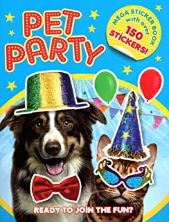 Sticker Activity Book - Pet Party - Mega Sticker Book with Over 150 Stickers