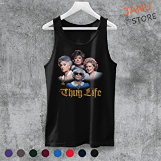 Thug Life The Golden Girl Funny T Shirt Tank Top For Men Women