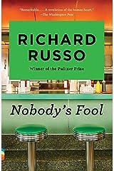Nobody's Fool (Vintage Contemporaries) Kindle Edition