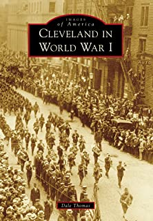 Cleveland in World War I (Images of America)