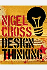 Design Thinking: Understanding How Designers Think and Work (English Edition) Format Kindle
