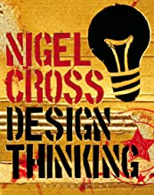Design Thinking: Understanding How Designers Think and Work (English Edition)