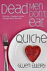 Dead Men Don't Eat Quiche: A Short Cozy Mystery Set in Paris Kindle Edition