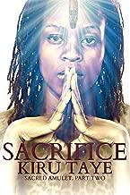 Sacrifice (Sacred Amulet Book 2)
