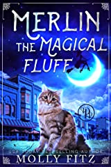 Merlin the Magical Fluff : A Hilarious Mystery with a Witchy Cat and his Human Familiar (English Edition) Format Kindle