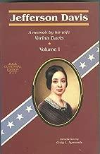 Jefferson Davis: A Memior by His Wife