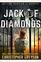 Jack of Diamonds: A Mystery Thriller Novel (Detective Jack Stratton Mystery Thriller Series Book 8) Kindle Edition