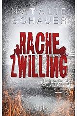 Rachezwilling: Psychothriller Kindle Ausgabe