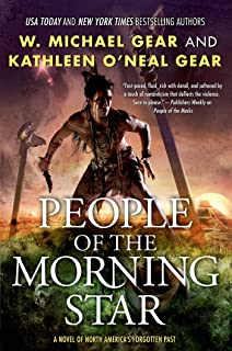 People of the Morning Star: A People of Cahokia Novel (Book One of the Morning Star Series) (North America's Forgotten Past 21)