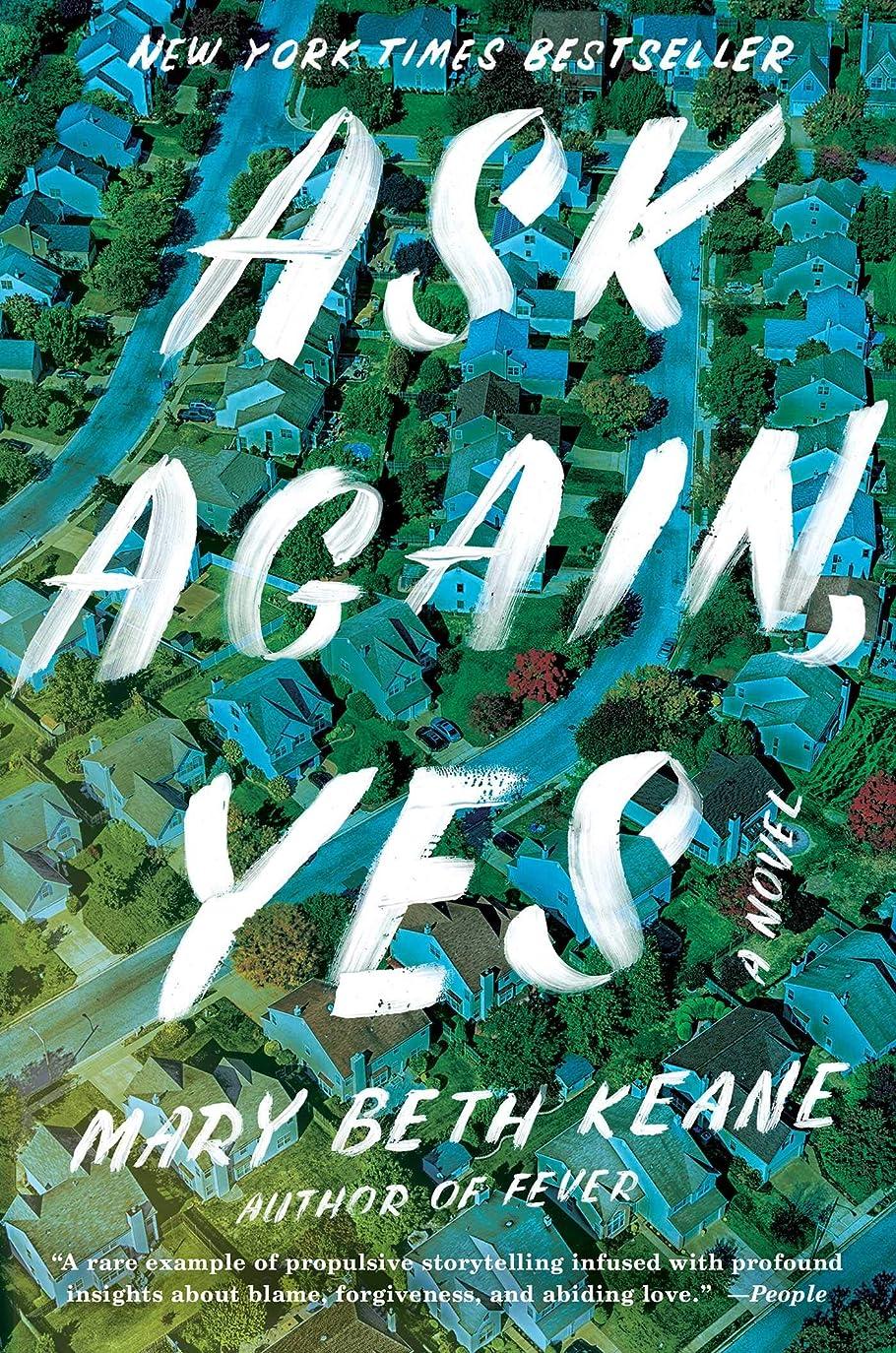 エピソード悩み経営者Ask Again, Yes: A Novel (English Edition)