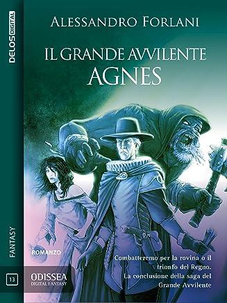 Il Grande Avvilente - Agnes: Il Grande Avvilente 2 (Odissea Digital Fantasy)