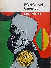 Ponolani cuentos de dora alonso 1966.primera edicion.
